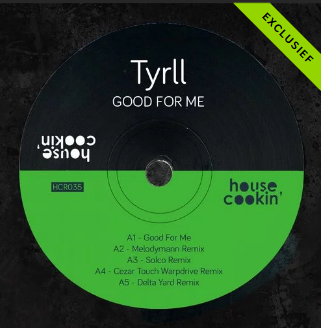 Good For Me EP TYRLL